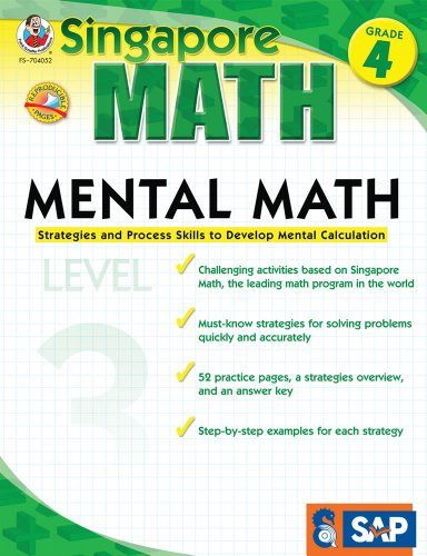 Singapore Math – Mental Math Level 3 Workbook for 4th Grade, Paperback, 64 Pages, Ages 9–10 with Answer Key