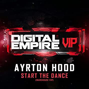 Start The Dance (Warehouse VIP)