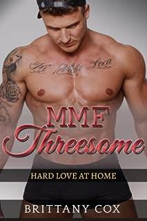 MMF Threesome: Hard Love At Home (Volume 1)