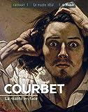 Courbet - La réalité d'en face
