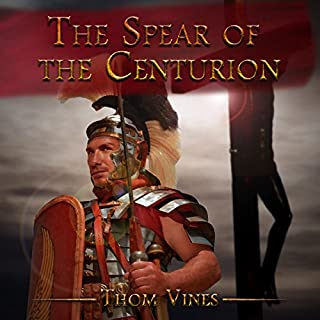 The Spear of the Centurion audiobook cover art