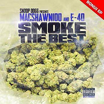 MacShawn100 And E-40 Smoke The Best - Bonus EP