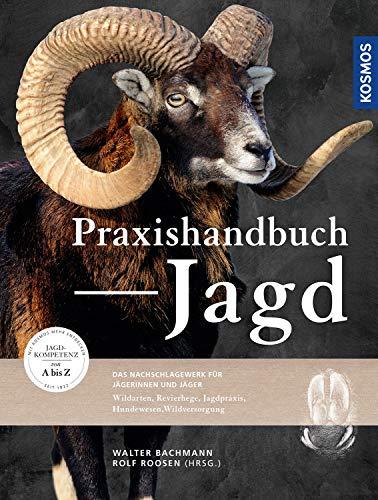 Praxishandbuch Jagd