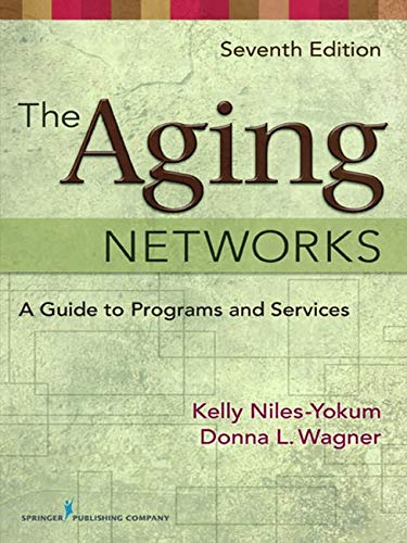 The Aging Networks: A Guide to Programs and Services