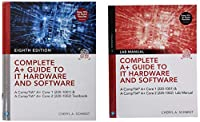 Complete A+ Guide to IT Hardware and Software, 8th Edition Textbook and Lab Manual bundle (Pearson It Cybersecurity Curriculum)