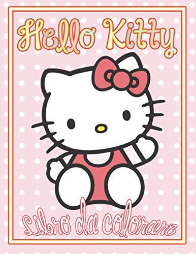 hello kitty libro da colorare: Libri da colorare per adulti Hello Kitty di alta qualità per uomini e donne progettati per rilassarsi e calmarsi