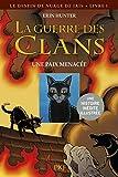 La guerre des clans : Le destin de Nuage de Jais, Tome 1 : Une paix menacée (Pocket Jeunesse)