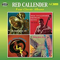 Four Classic Albums (Speaks Low / Swingin' Suite / The Lowest / King Cole Trio) by Red Callender