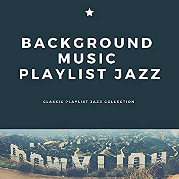 Classic Playlist Jazz Collection