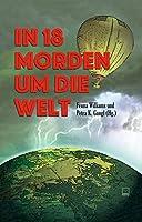In 18 Morden um die Welt: Kriminelle Kurzgeschichten von fuenf Kontinenten