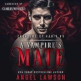 A Vampire's Mate: Creature of Habit, Book 3 - Angel Lawson