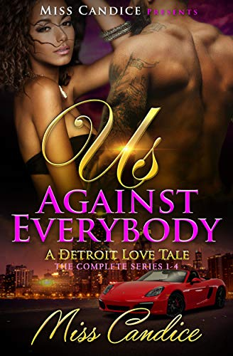 Us Against Everybody: A Detroit Love Tale