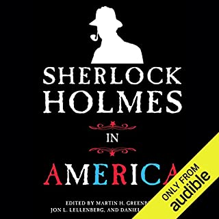 Sherlock Holmes in America                   By:                                                                                                                                 Jon L. Lellenberg (editor),                                                                                        Martin H. Greenberg (editor),                                                                                        Daniel Stashower (editor)                               Narrated by:                                                                                                                                 Graeme Malcolm                      Length: 11 hrs and 14 mins     519 ratings     Overall 3.6