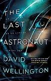 The Last Astronaut: Shortlisted for the Arthur C. Clarke Award...