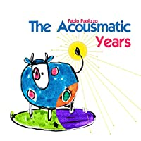 Acousmatic Years