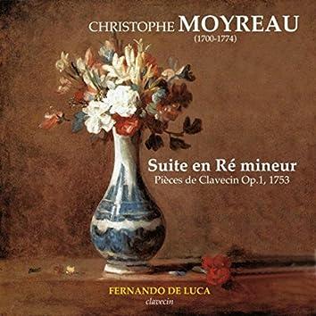 Christophe Moyreau: Suite en Ré mineur Pièces de Clavecin Op. 1, 1753