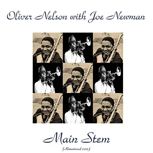 Oliver Nelson With Joe Newman
