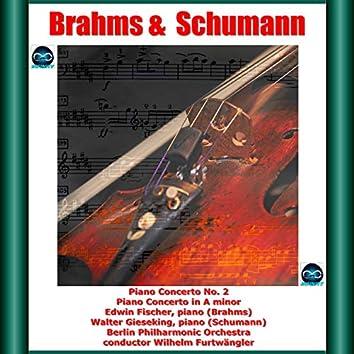 Brahms & Schumann: Piano Concerto No. 2 - Piano Concerto in A minor