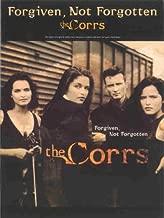 The Corrs -- Forgiven, Not Forgotten
