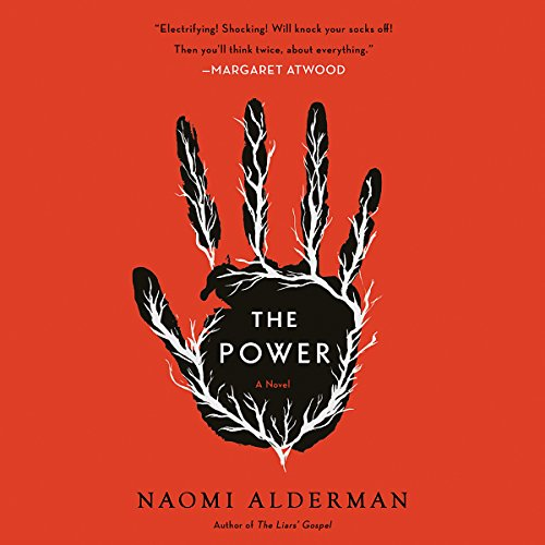 The Power                   By:                                                                                                                                 Naomi Alderman                               Narrated by:                                                                                                                                 Adjoa Andoh                      Length: 12 hrs and 5 mins     5,054 ratings     Overall 4.3