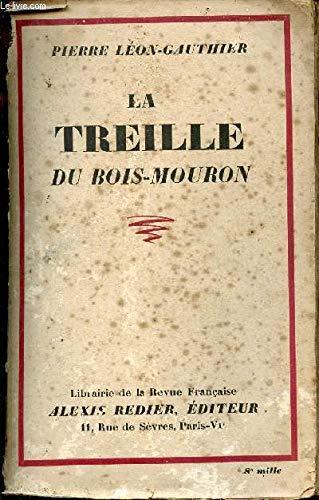 La treille du bois-mouron.