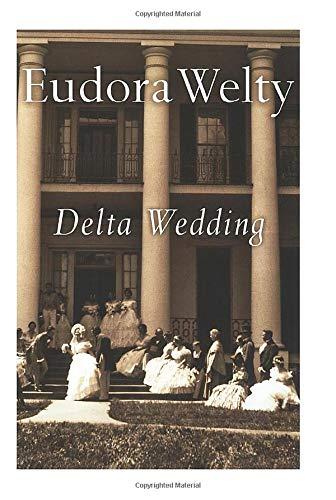 Delta Wedding (A Harvest/Hbj Book): A Novel (Harvest/HBJ Book)