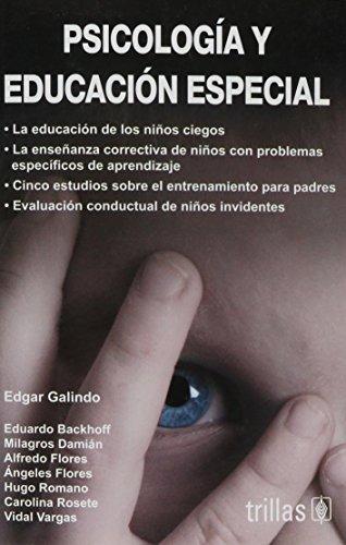 Psicologia Y Educacion Especial / Psychology and Special Education (Spanish Edition)