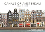 The canals of Amsterdam: House by house