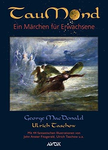 TauMond: Ein Märchen für Erwachsene (avox fantasia)
