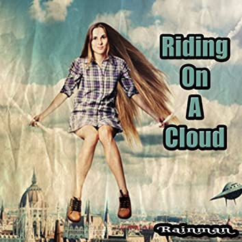 Riding On a Cloud