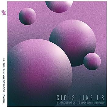 Girls Like Us (Youngr Bootleg)