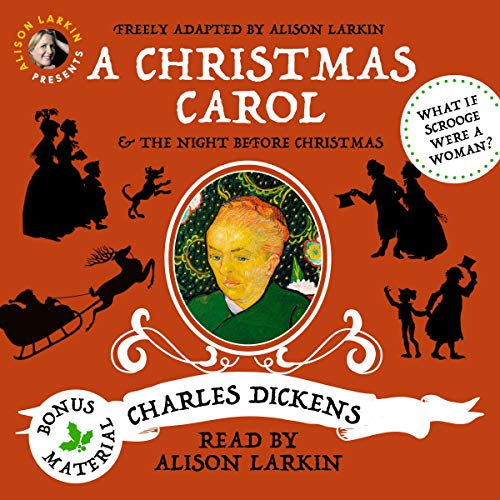 Alison Larkin Presents: A Christmas Carol and The Night Before Christmas audiobook cover art