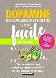 Dopamine - Le régime minceur et bien-être le plus facile du monde