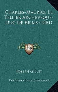 Charles-Maurice Le Tellier Archeveque-Duc de Reims (1881)