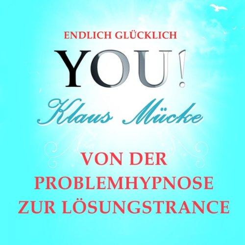 Von der Problemhypnose zur Lösungstrance Titelbild