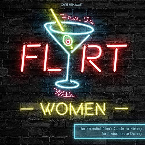 How to Flirt with Women Titelbild