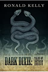 Dark Dixie - Tales of Southern Horror Kindle Edition