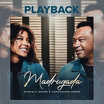 Madrugada (Playback)