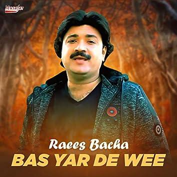 Bas Yar De Wee - Single