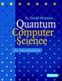 Quantum Computer Science: An Introduction (English Edition)