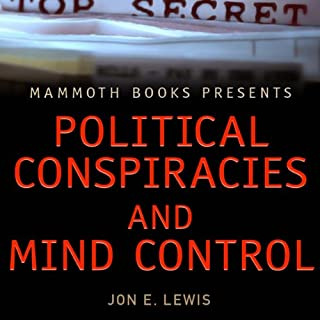 Mammoth Books Presents: Political Conspiracies and Mind Control audiobook cover art