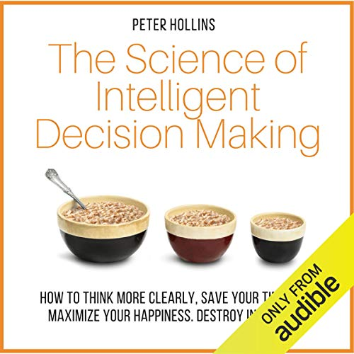 The Science of Intelligent Decision Making cover art