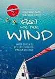 Frei wie der Wind:  - www.hafentipp.de, Tipps für Segler