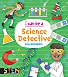 I Can Be a Science Detective: Fun STEM Activities for Kids (Dover Children's Science Books)