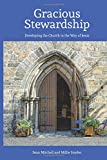 Gracious Stewardship: Developing the Church in the Way of Jesus