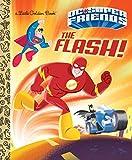 The Flash! (DC Super Friends) (Little Golden Book) - Frank Berrios