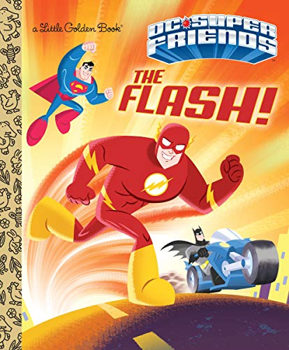 FLASH (DC SUPER FRIENDS) (Little Golden Books: DC Super Friends)