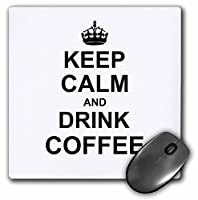 3drose 8x 8x 025インチKeep Calm and Drink Coffee Carry on Drinking for Coffee Loversファンブラックマウスパッド( MP _ 157712_ 1)