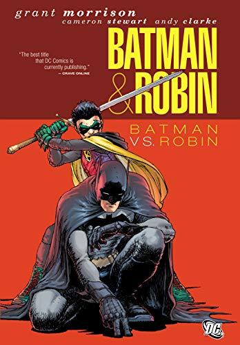 Batman and Robin (2009-2011) Vol. 2: Batman vs. Robin (Batman by Grant Morrison series Book 8) (English Edition)