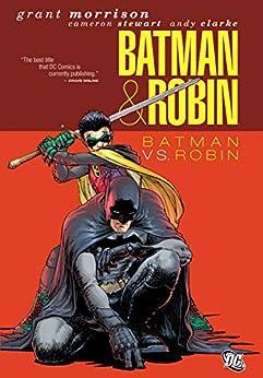 Batman and Robin (2009-2011) Vol. 2: Batman vs. Robin (Batman by Grant Morrison series Book 8) by [Grant Morrison, Andy Clarke, Cameron Stewart, Various]